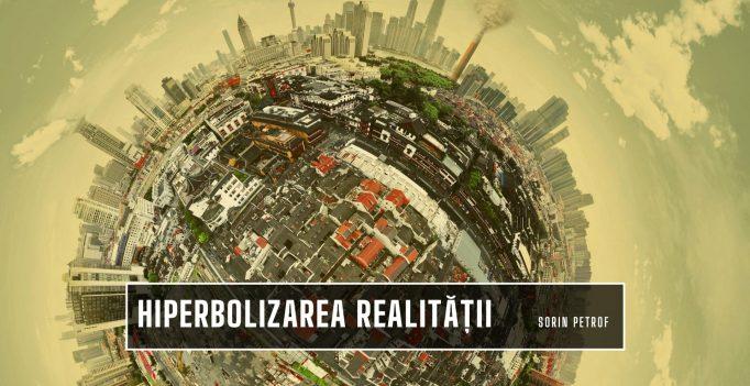 Hiperbolizarea realității