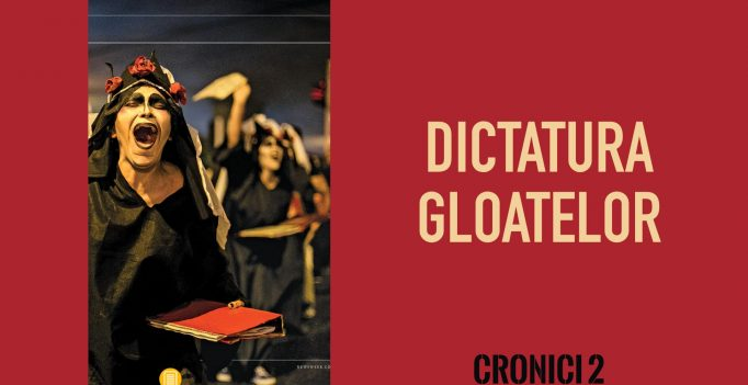 6. Dictatura gloatelor