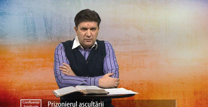 Confluente Spirituale S4E13: Prizonierul ascultării – Sorin Petrof