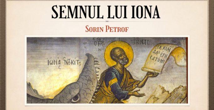 Nebunia Crucii: 7. Semnul lui Iona – Sorin Petrof